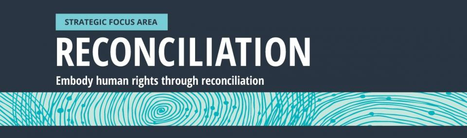 Embody human rights through reconciliation