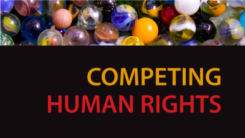 "Cover photo, link to ""Learn about Competing Human Rights…"""