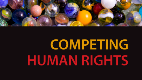 """Cover photo, link to """"Learn about Competing Human Rights…"""""""